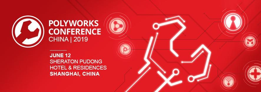 PolyWorks Conference CHINA|2019