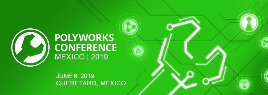 Polyworks Conference MEXICO|2019